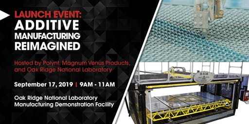 Launch Event: Additive Manufacturing Reimagined