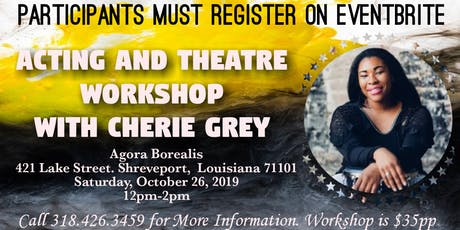 Acting and Theatre Workshop with Ms. Cherie Grey tickets