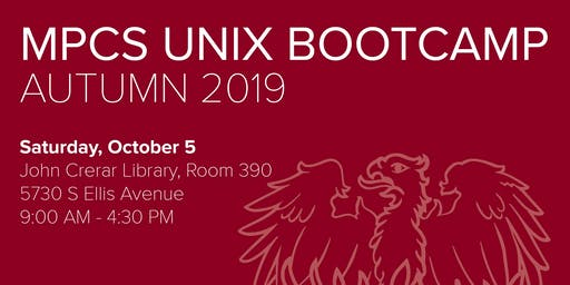 MPCS UNIX Bootcamp - Autumn 2019