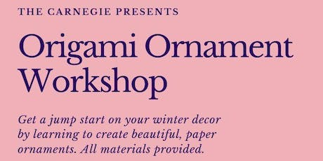 Origami Ornament Workshop tickets