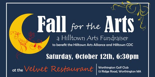 Fall for the Arts | Hilltown Fundraiser