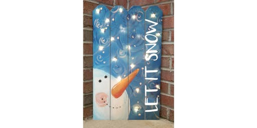Snowman with Lights Fence Art Paint Maker Party Sip & Create Class
