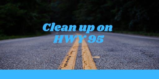 Clean up HWY 95