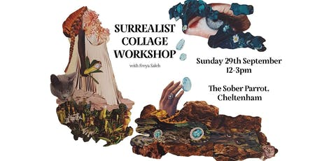 Surrealist Collage Workshop tickets