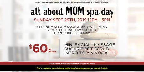 All About Mom Spa Day tickets