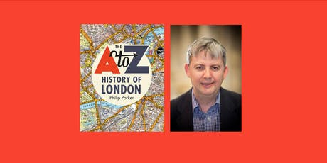 The A-Z History of London by Philip Parker tickets