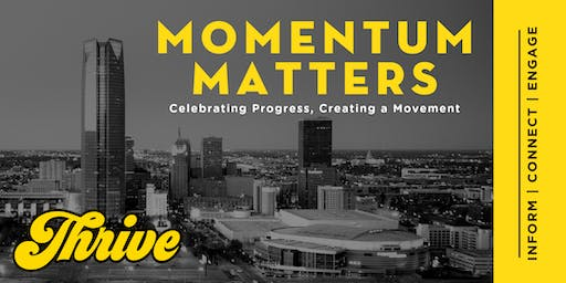 Momentum Matters: Celebrating Progress, Creating a Movement