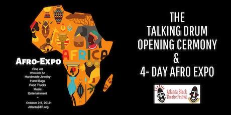 Atlanta Black Theatre Festival: Talking Drum Opening Ceremony...& Expo tickets