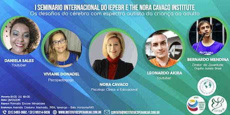 I SEMINÁRIO INTERNACIONAL DO IEPEBR E THE NORA CAVACO INSTITUTE  tickets