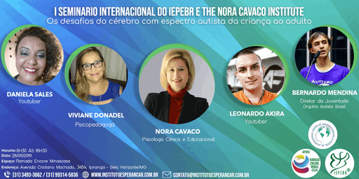 I SEMINÁRIO INTERNACIONAL DO IEPEBR E THE NORA CAVACO INSTITUTE