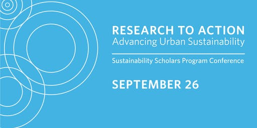 Research to Action: Advancing Urban Sustainability 2019