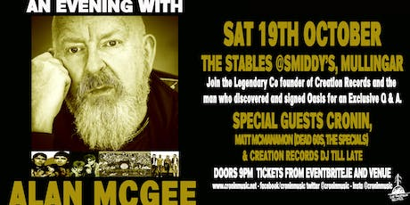 An Evening with Alan McGee with Guests Cronin tickets