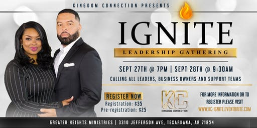 Kingdom Connection Presents: IGNITE Leadership Gathering