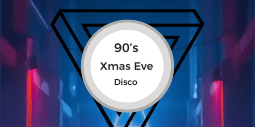 90's Xmas Eve Disco