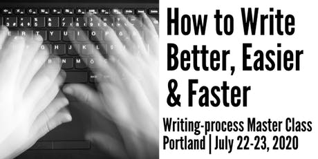 How to Write Better, Easier and Faster in Portland tickets