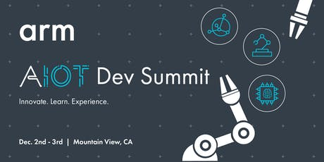 Arm AIoT Dev Summit: US tickets