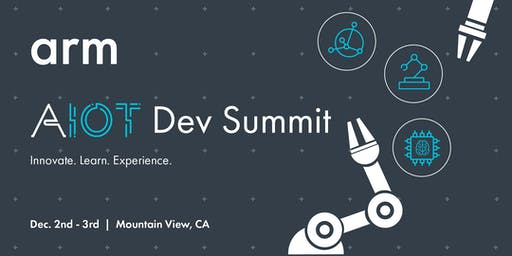Arm AIoT Dev Summit: US