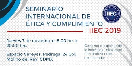 SEMINARIO INTERNACIONAL DE ÉTICA Y CUMPLIMIENTO IIEC 2019 entradas