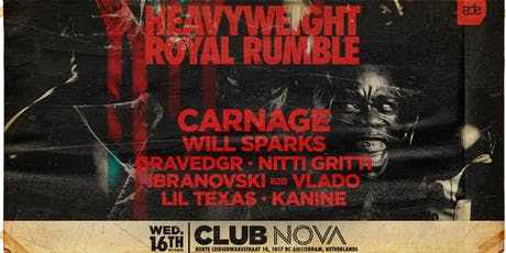 Carnage presents Heavyweight Royal Rumble - ADE 2019 tickets