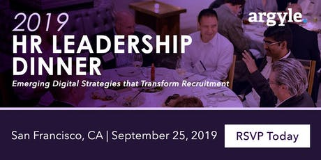 2019 HR Leadership Dinner: Digital Strategies that Transform Recruitment tickets