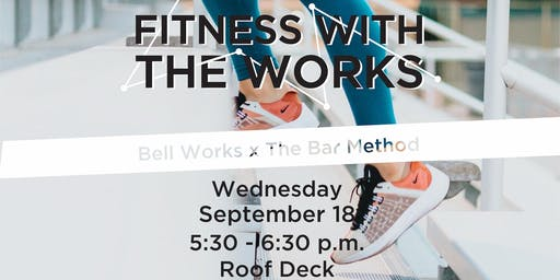 Fitness with the Works