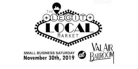 the LEGIT Local Market + Small Business Saturday tickets
