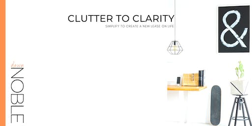 Clutter To Clarity