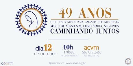 Aniversário de 49 anos da ACVM ingressos