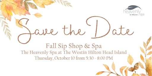 Heavenly Spa Fall Sip, Shop, Spa Event