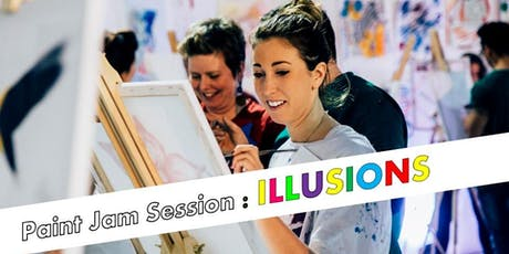 Paint Jam Session: ILLUSIONS tickets