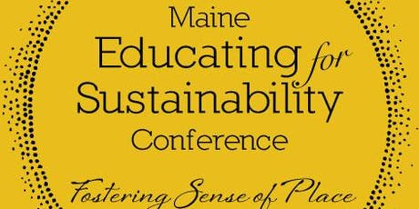 Maine Educating for Sustainability Conference tickets