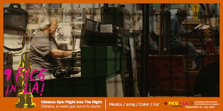 FICG in L.A. presents Oblatos, Epic Flight Into the Night  tickets