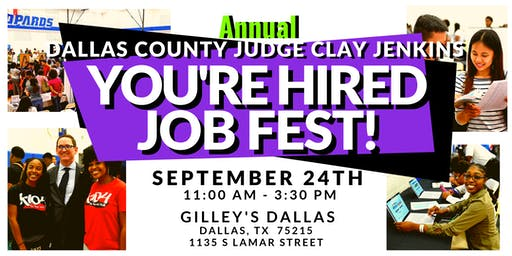 3rd Annual County Judge Clay Jenkins You're Hired Job Fest!