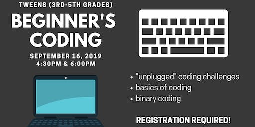 Beginner's Coding [3rd-5th]