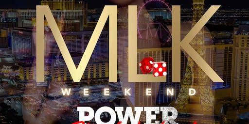 3rd ANNUAL MLK WEEKEND....POWER PLAY