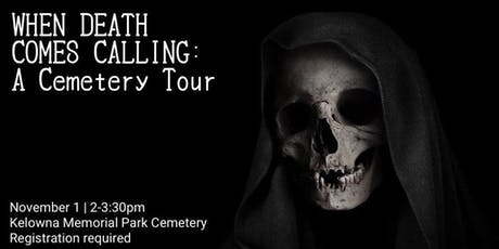 When Death Comes Calling: A Cemetery Tour tickets