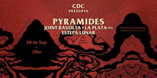 CDC presenta: Pyramides en Quilmes