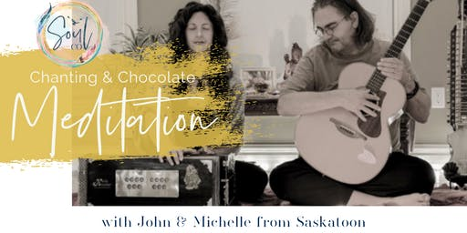 Chanting & Chocolate Meditation - Wednesday Workshop