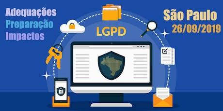 Lei Geral de Proteção de Dados (LGPD) - 3a edição - 26/09/2019 ingressos