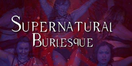 Supernatural Burlesque tickets