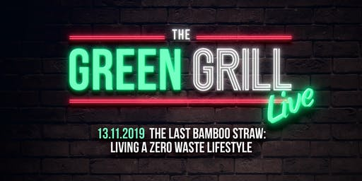 The Last Bamboo Straw: Living a Zero Waste Lifestyle