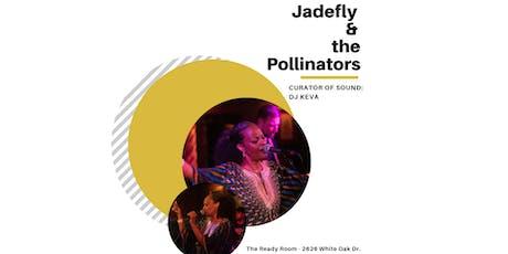Jadefly & The Pollinators Live Show  tickets