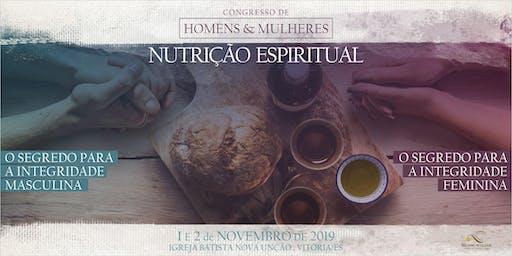 CONGRESSO DE HOMENS E MULHERES - NUTRIÇÃO ESPIRITUAL