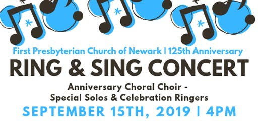Ring & Sing Concert - 125th Anniversary Celebration
