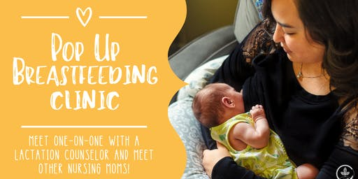 Pop Up Breastfeeding Clinic!