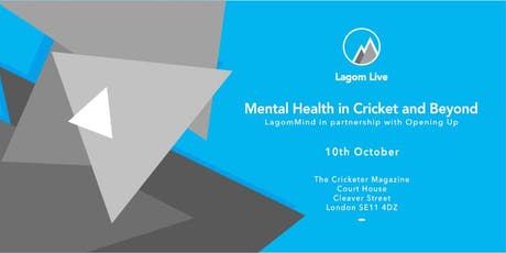 Mental Health in Cricket & Beyond: LagomMind in partnership with Opening Up tickets