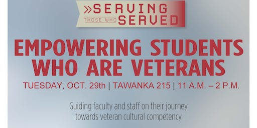 """Got Your 6"" Seminar - Empowering our Student Veterans"