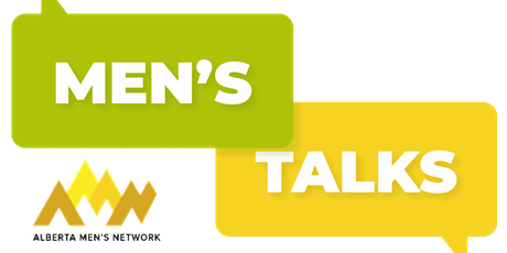 Men's Talk - A conversation with women about masculinity in Calgary tickets