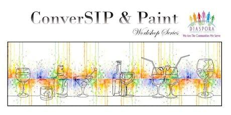 ConverSIP & PAINT (Adult) Workshop Series tickets