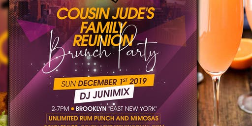 """Cousin Jude's Family Reunion Brunch Party """"Brooklyn"""""""